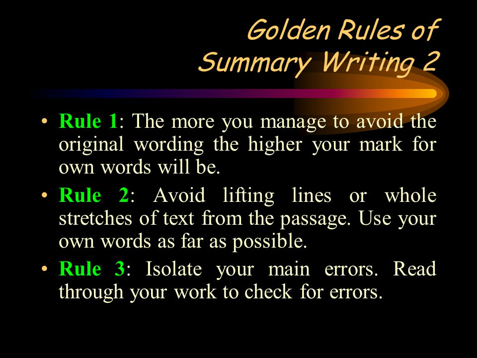 Golden Rules of Summary Writing 2