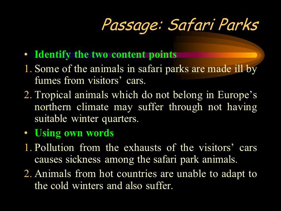 Passage: Safari Parks Identify the two content points