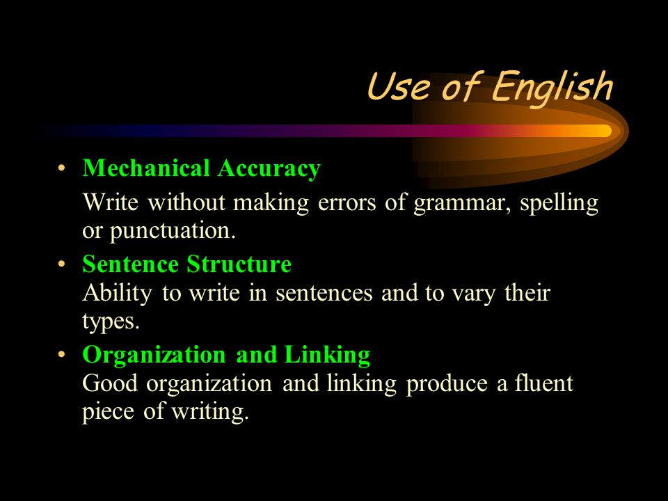 Use of English Mechanical Accuracy