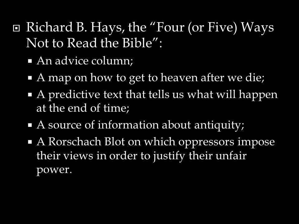 Richard B. Hays, the Four (or Five) Ways Not to Read the Bible :