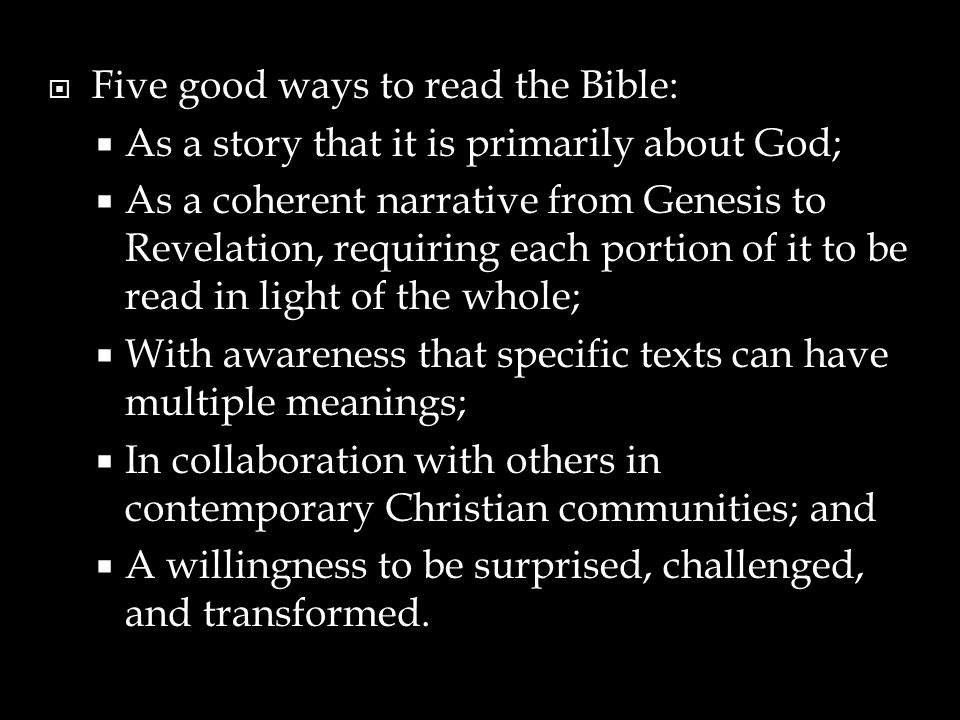 Five good ways to read the Bible: