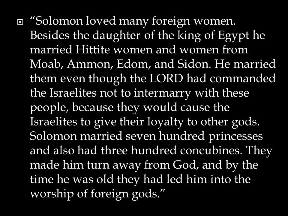 Solomon loved many foreign women