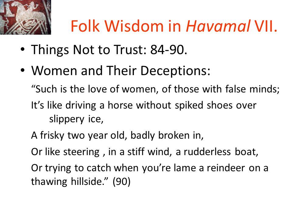 Folk Wisdom in Havamal VII.