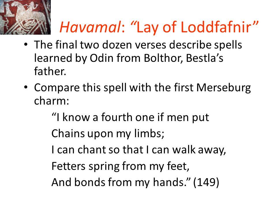 Havamal: Lay of Loddfafnir