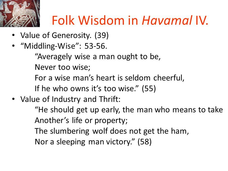 Folk Wisdom in Havamal IV.