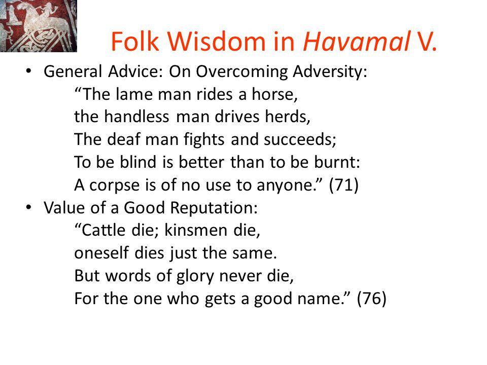 Folk Wisdom in Havamal V.