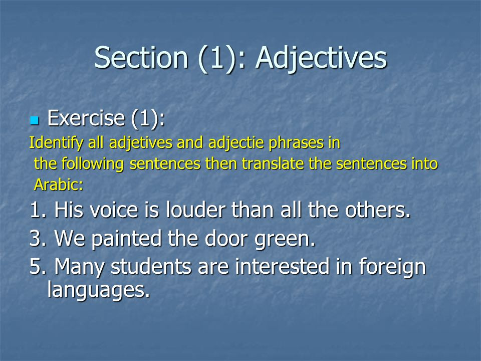 Section (1): Adjectives