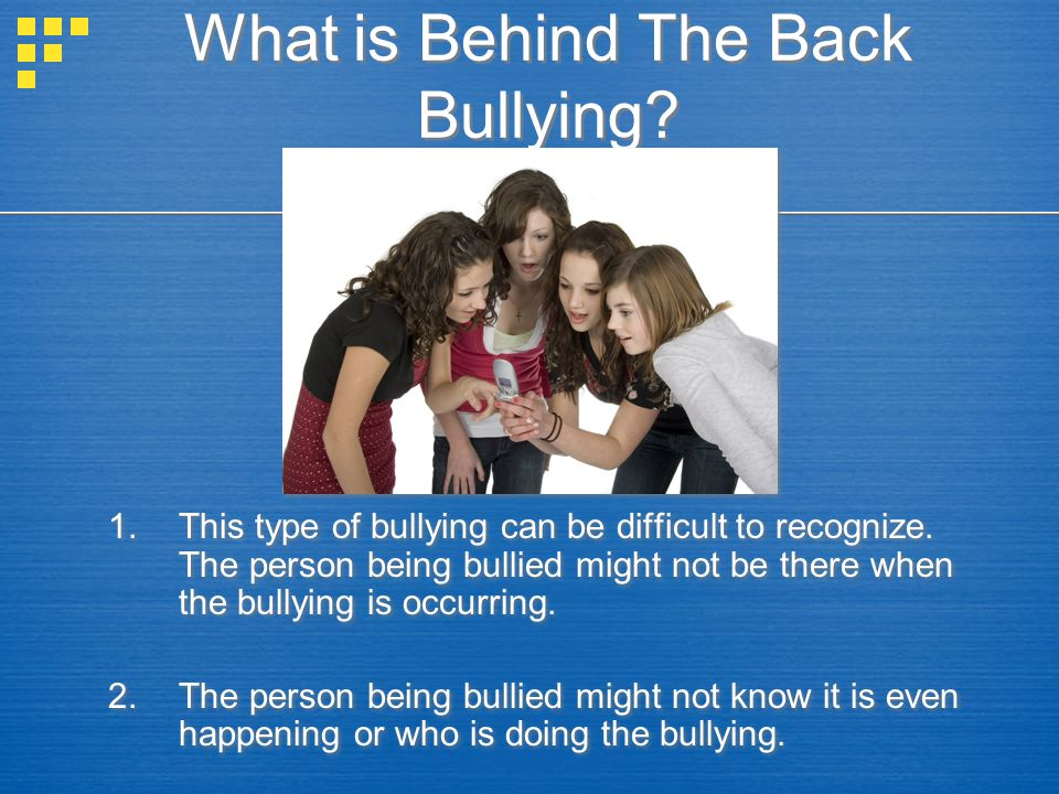 What is Behind The Back Bullying
