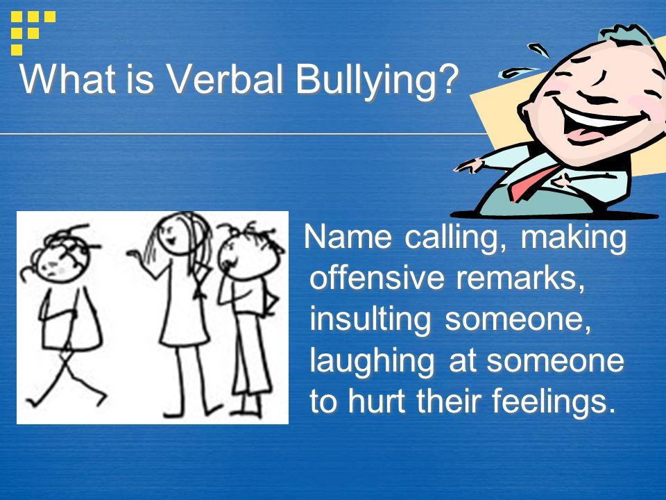 What is Verbal Bullying