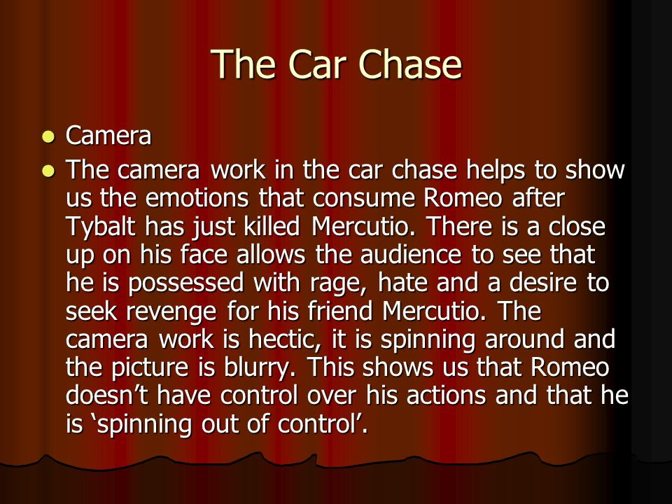 The Car Chase Camera.