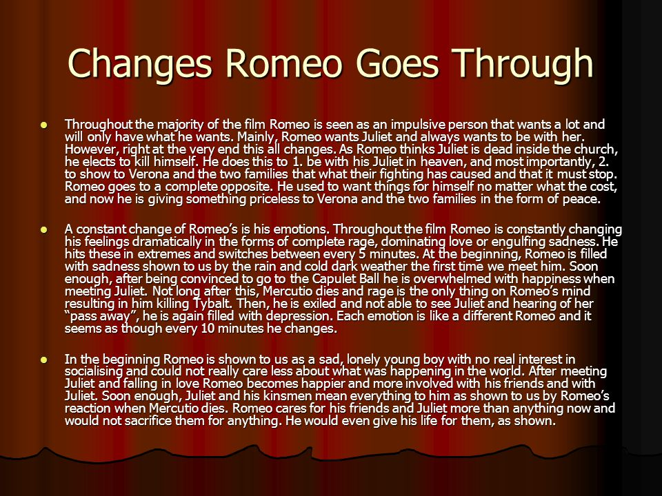 Changes Romeo Goes Through