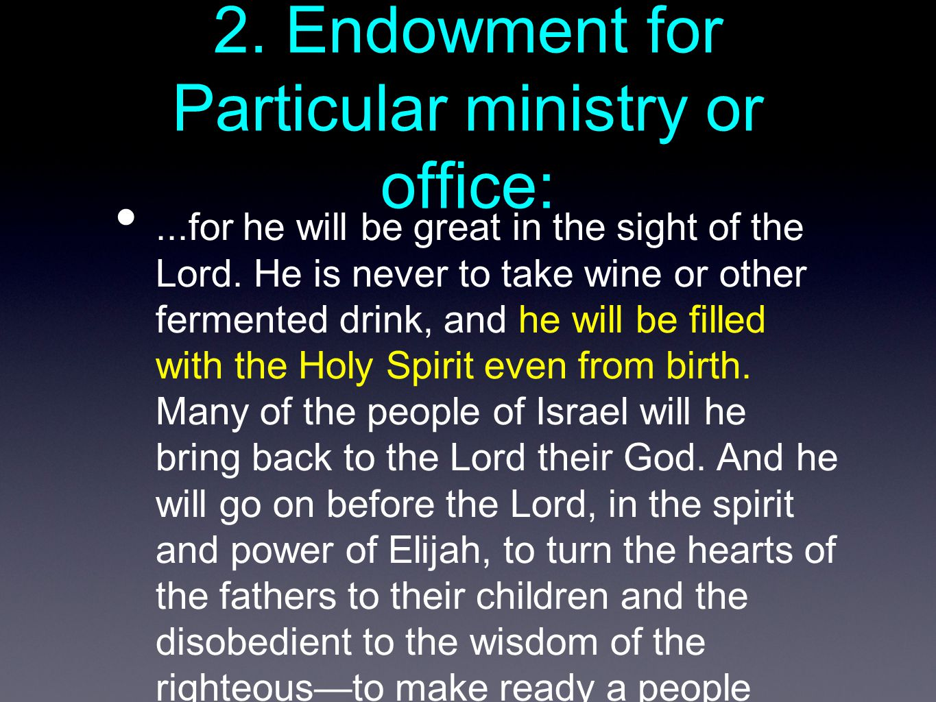 2. Endowment for Particular ministry or office: