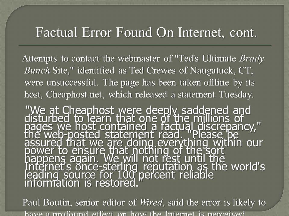 Factual Error Found On Internet, cont.