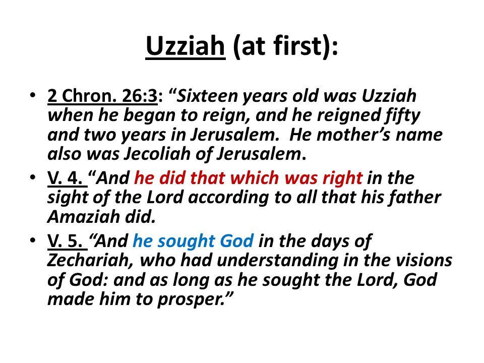 Uzziah (at first):