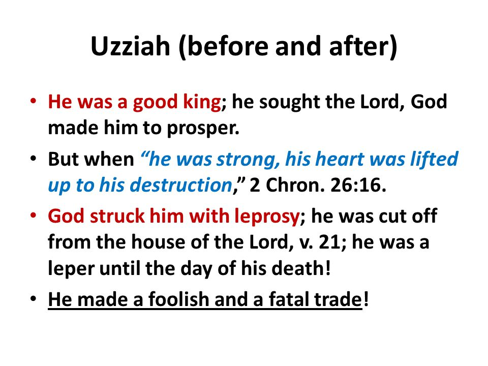 Uzziah (before and after)