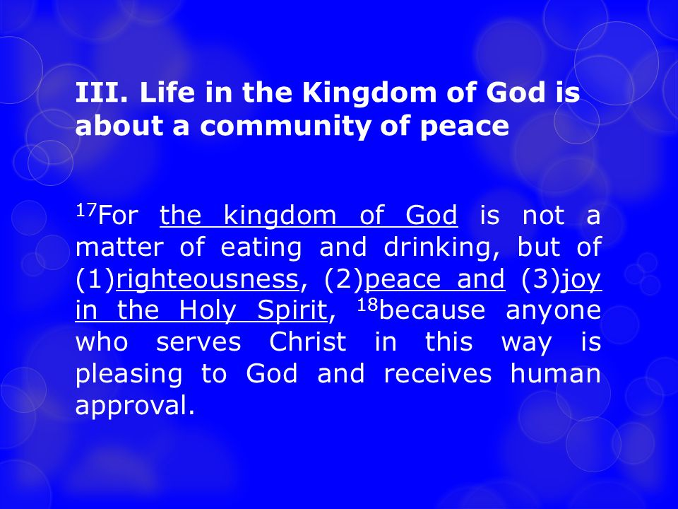 III. Life in the Kingdom of God is about a community of peace