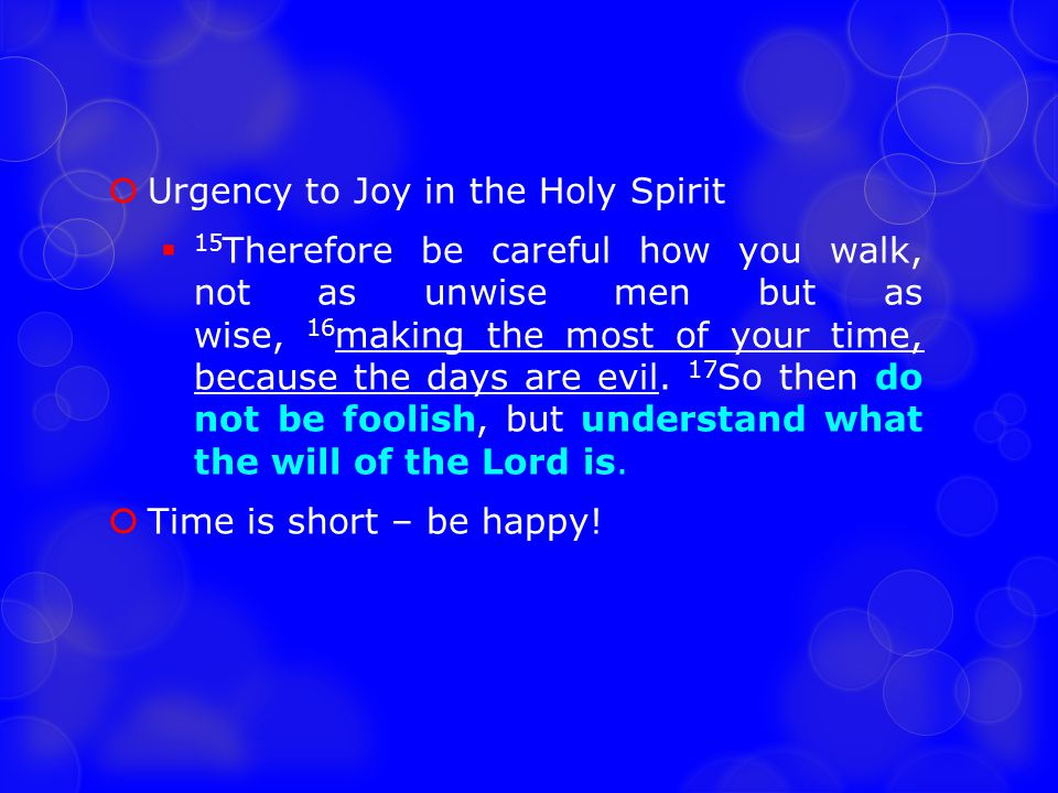 Urgency to Joy in the Holy Spirit