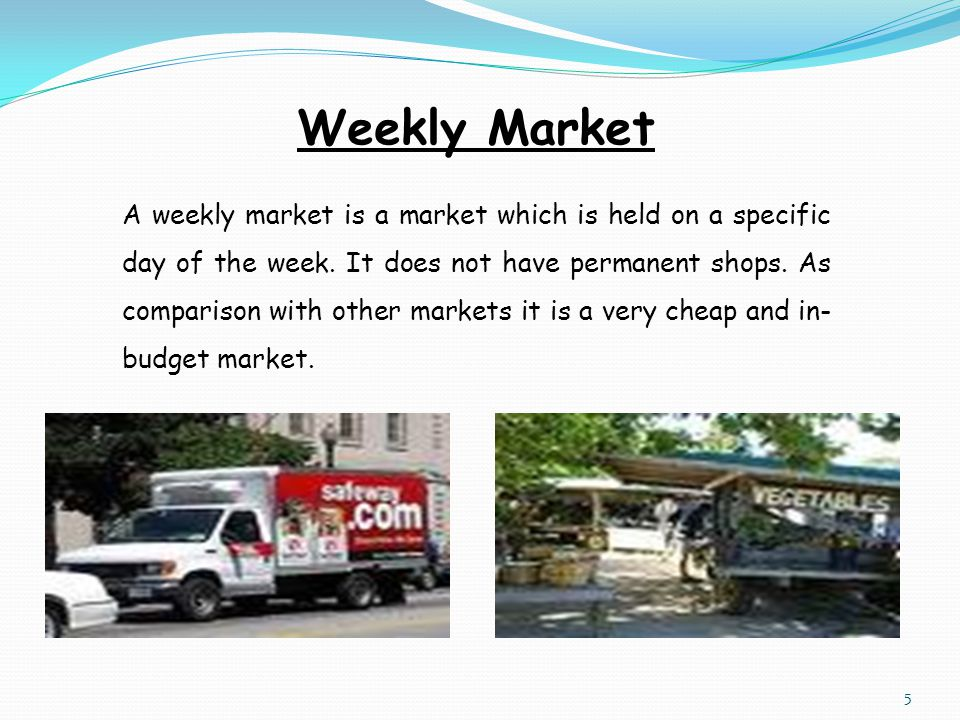 Weekly Market