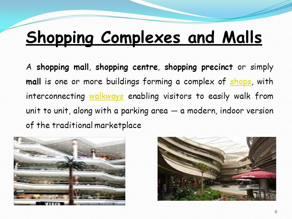 Shopping Complexes and Malls