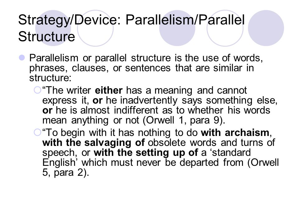 Strategy/Device: Parallelism/Parallel Structure
