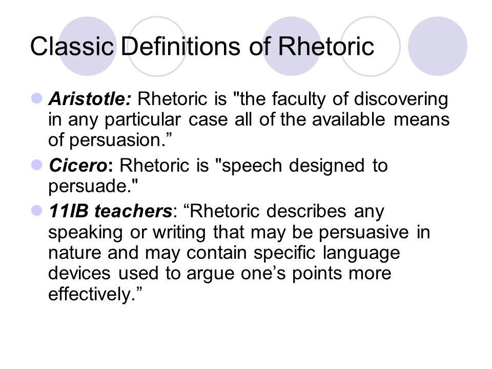 Classic Definitions of Rhetoric