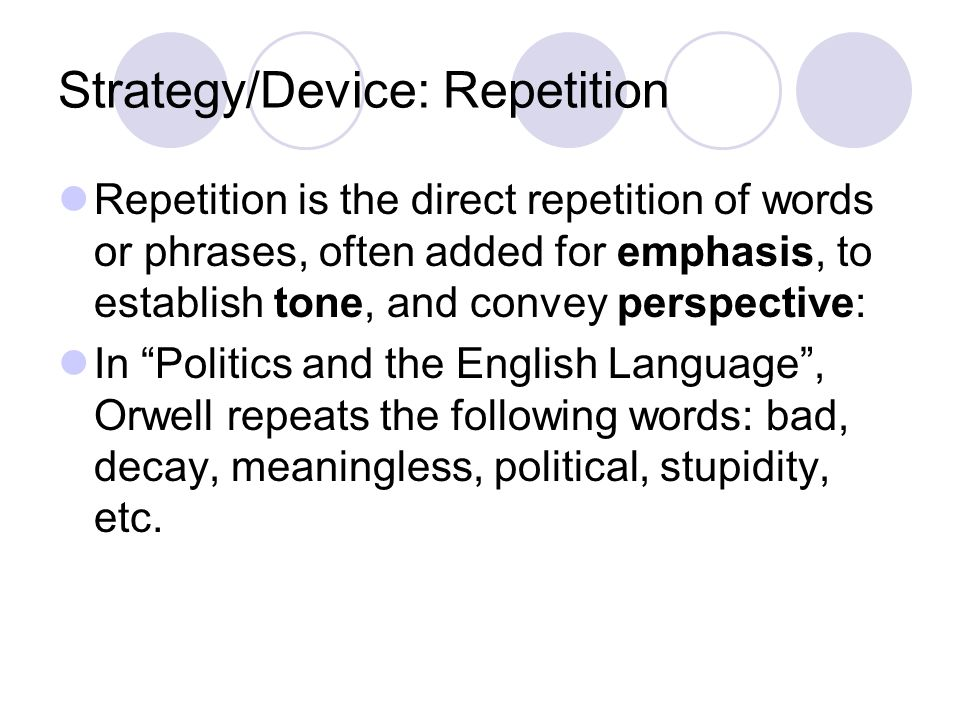 Strategy/Device: Repetition