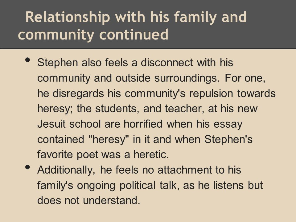Relationship with his family and community continued