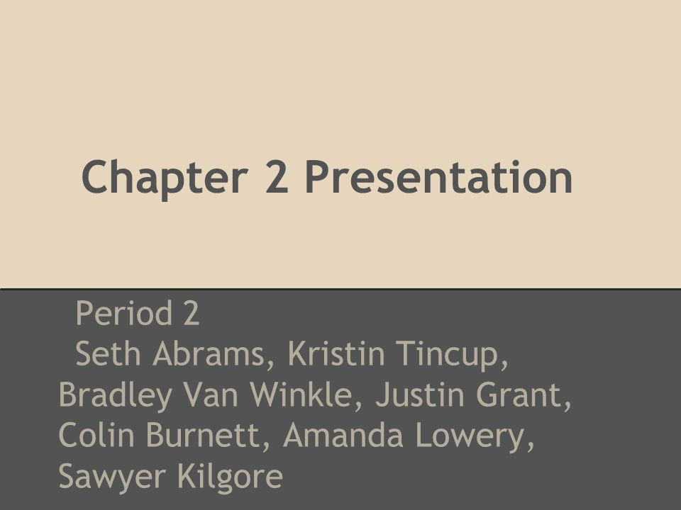 Chapter 2 Presentation Period 2