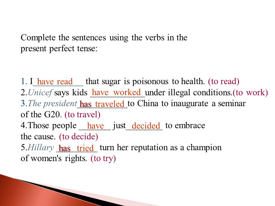Complete the sentences using the verbs in the
