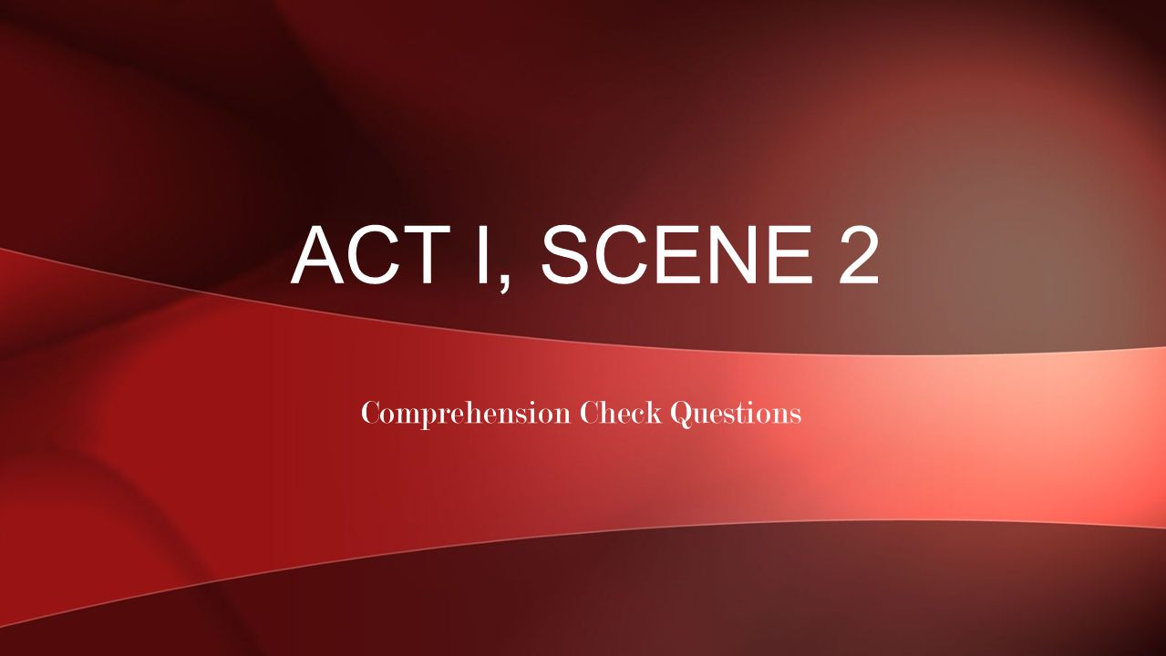 Comprehension Check Questions