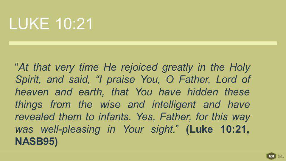LUKE 10:21