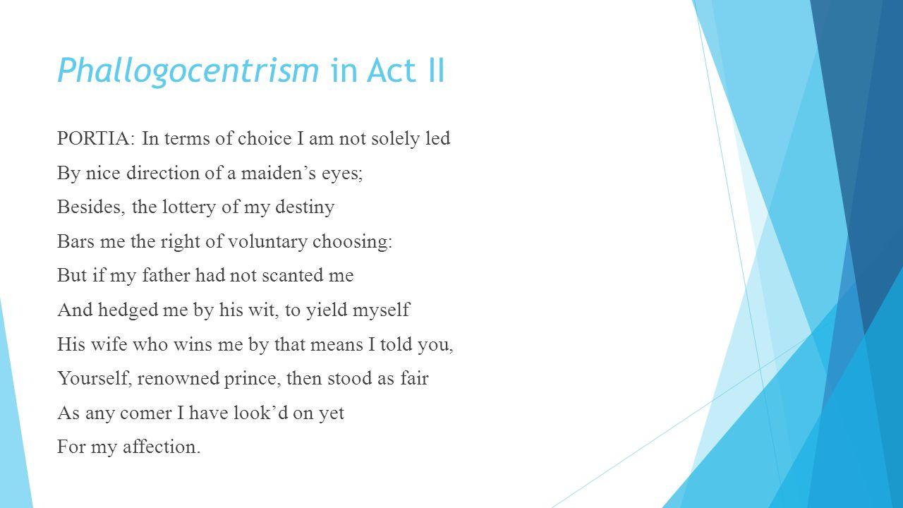 Phallogocentrism in Act II