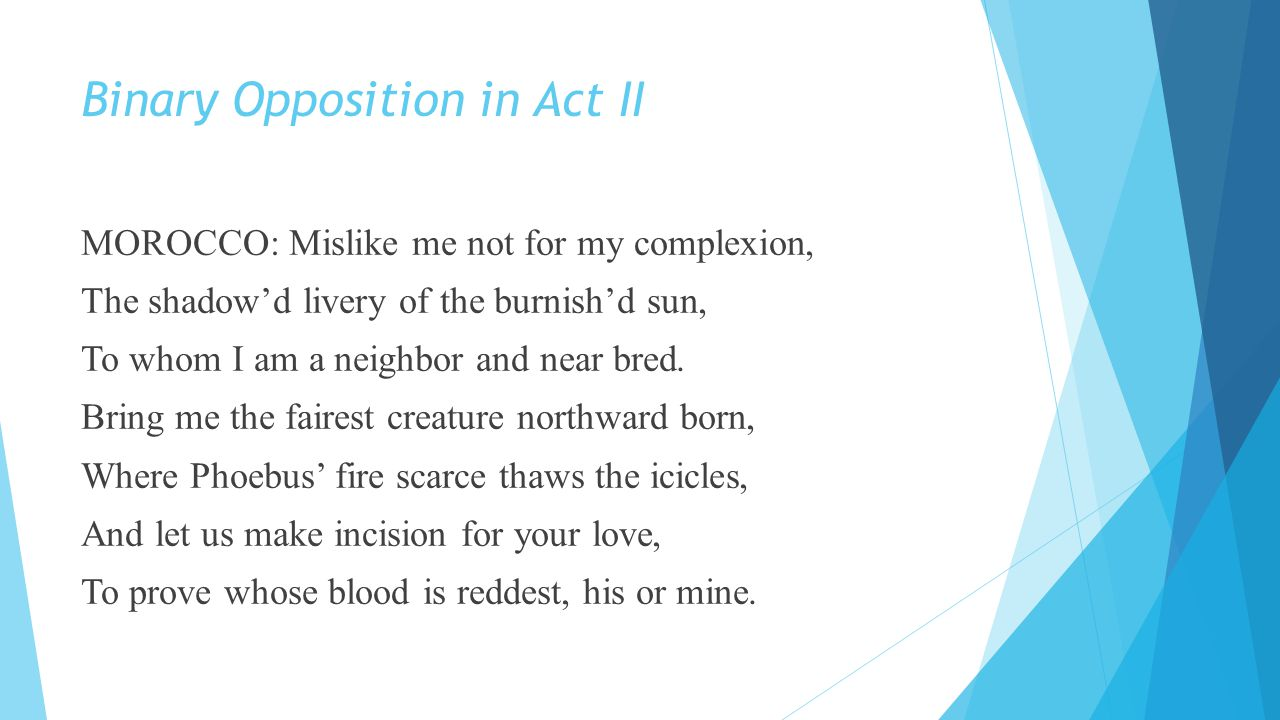 Binary Opposition in Act II