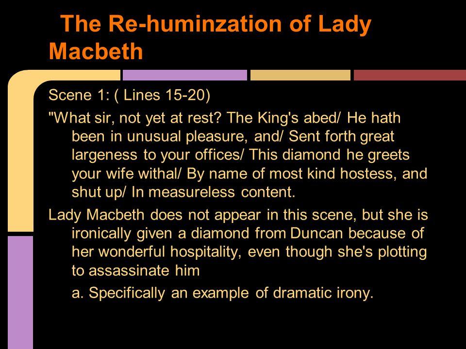 The Re-huminzation of Lady Macbeth