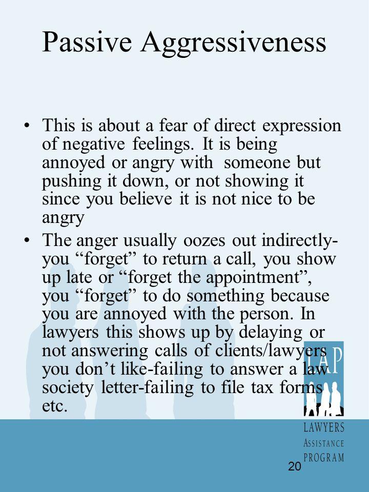 Passive Aggressiveness