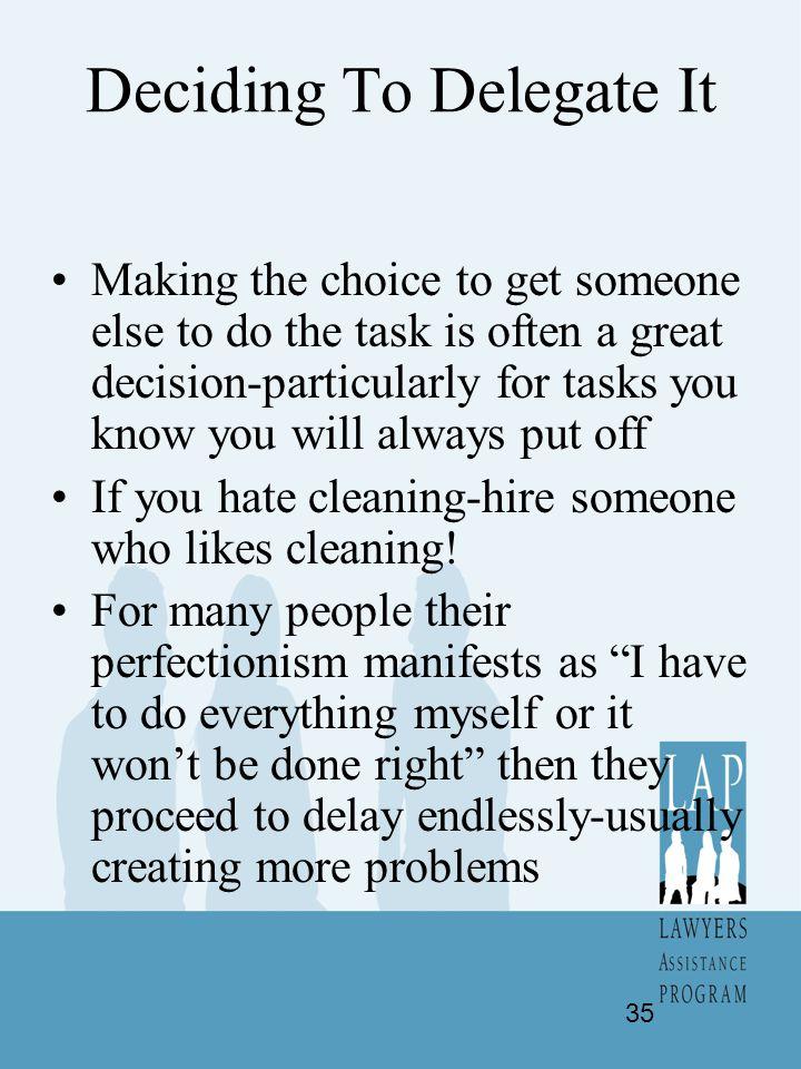 Deciding To Delegate It