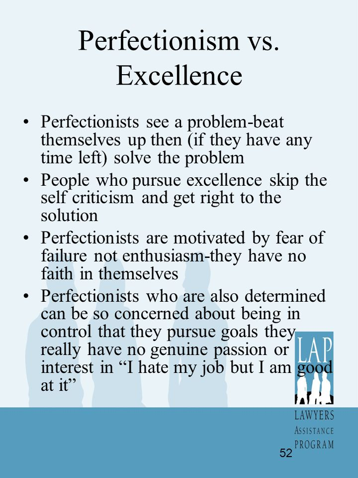 Perfectionism vs. Excellence
