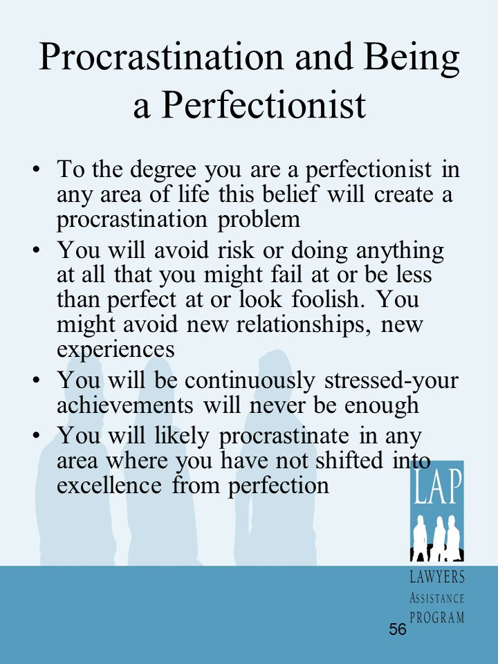 Procrastination and Being a Perfectionist