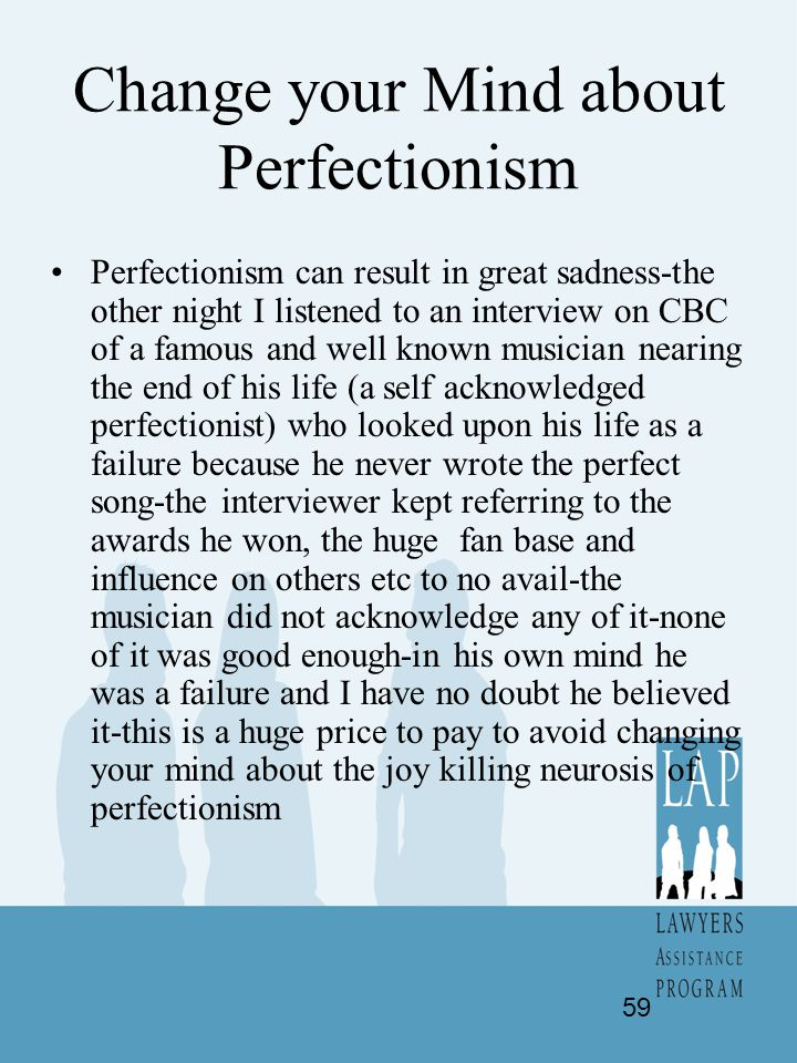 Change your Mind about Perfectionism