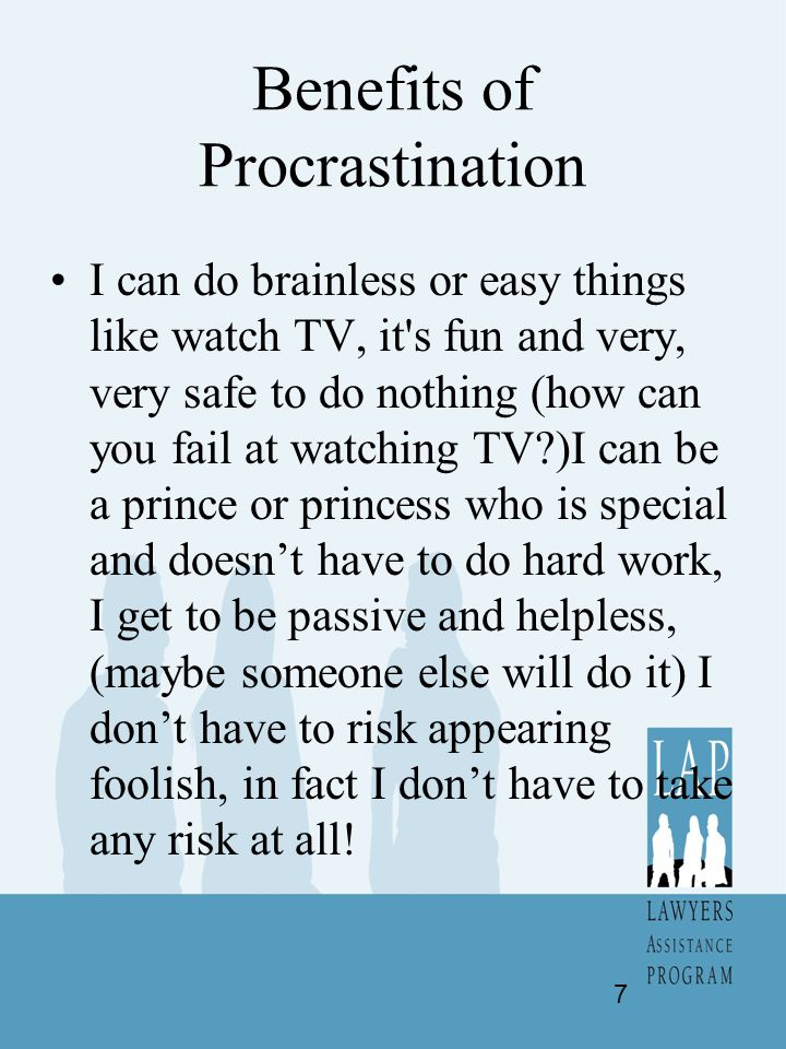 Benefits of Procrastination