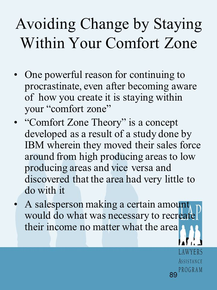 Avoiding Change by Staying Within Your Comfort Zone