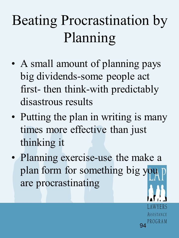 Beating Procrastination by Planning
