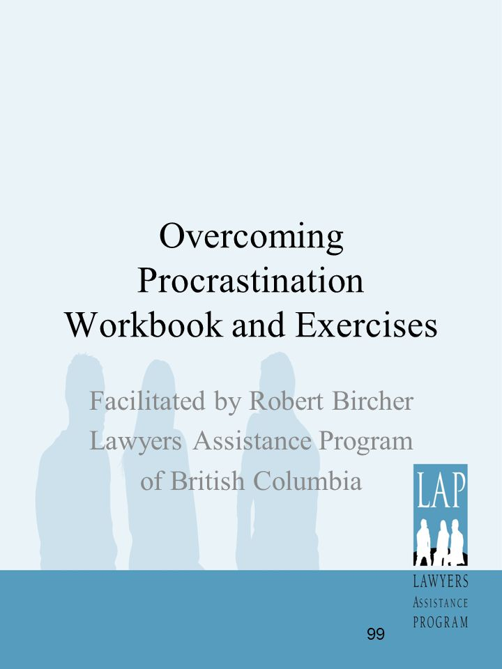 Overcoming Procrastination Workbook and Exercises