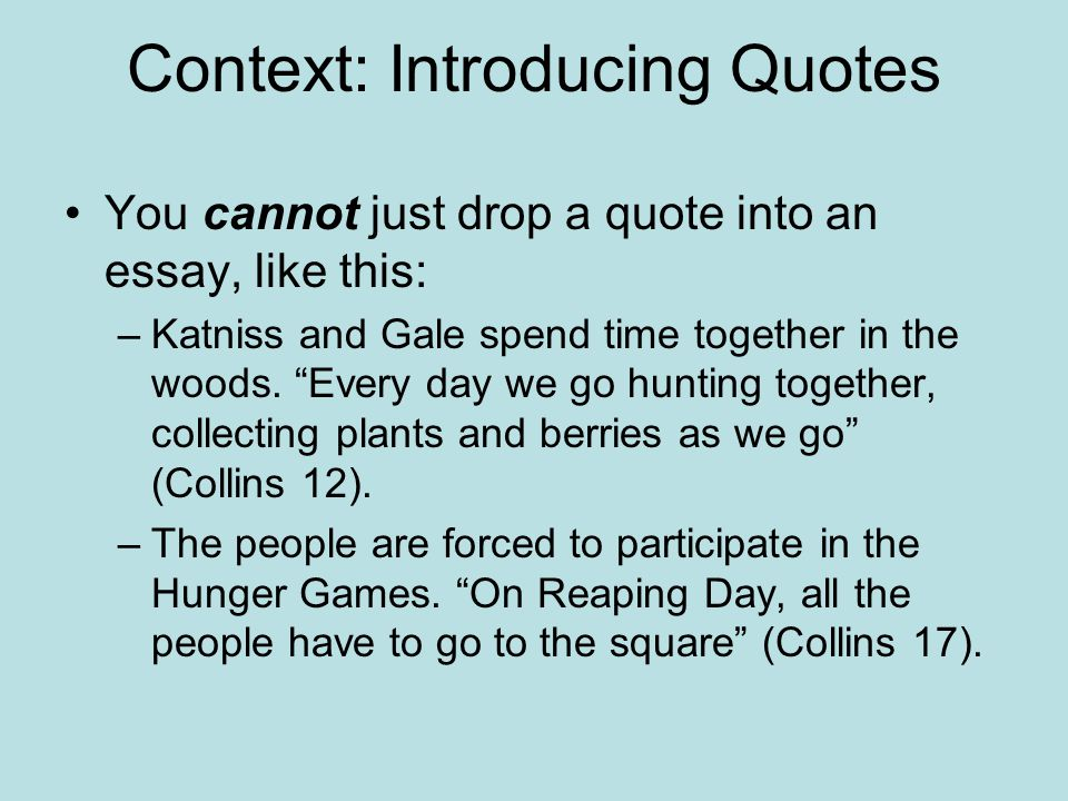 Context: Introducing Quotes