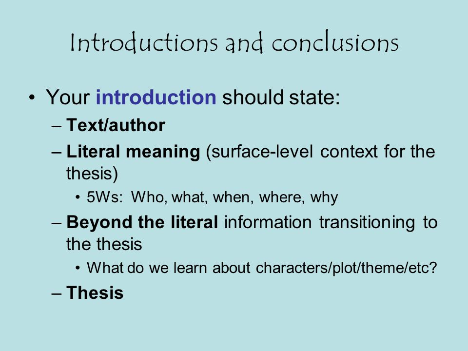 Introductions and conclusions