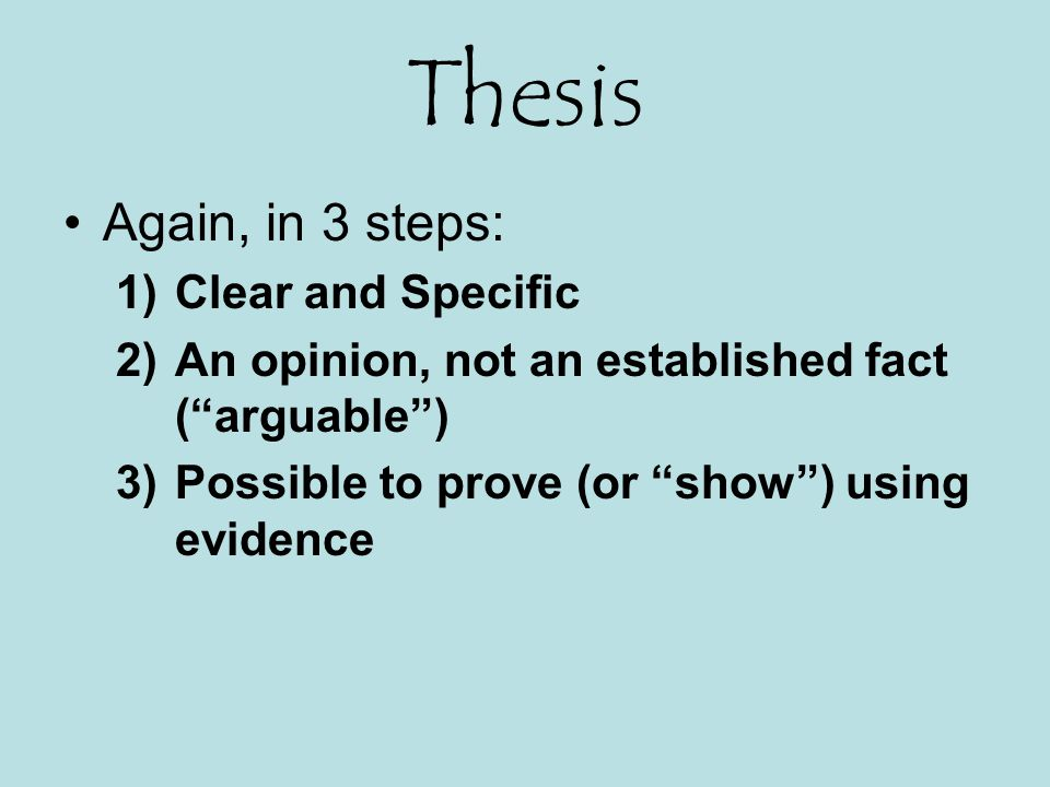 Thesis Again, in 3 steps: Clear and Specific