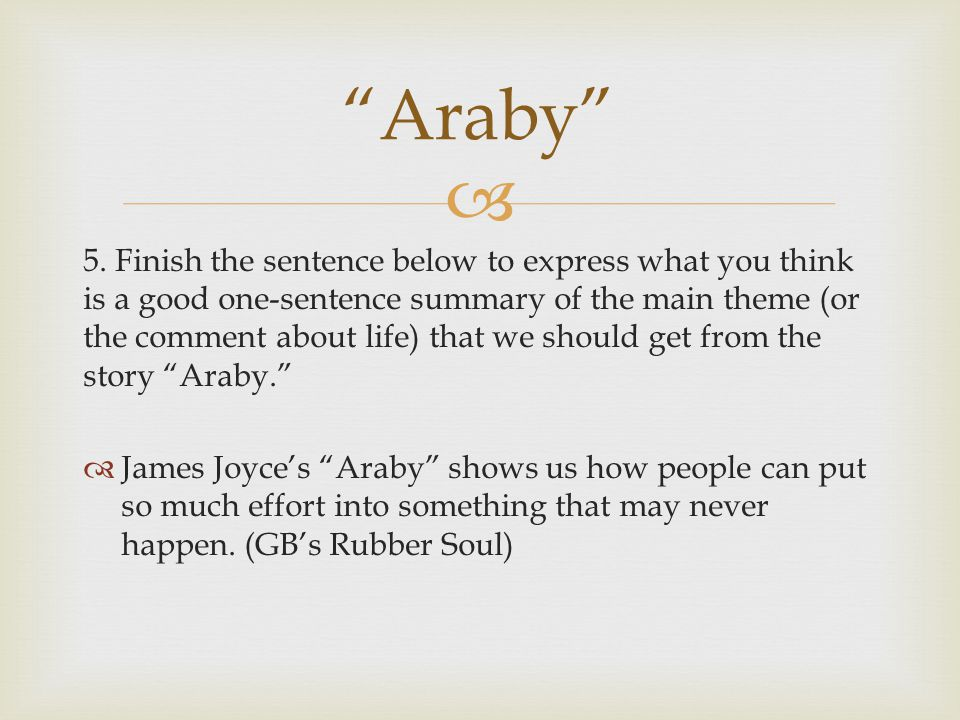 Araby; A literary Analysis Essay Sample