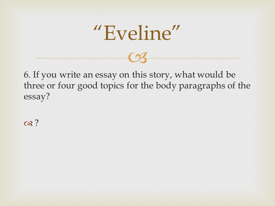 "james joyce ""araby"" and ""eveline"" ppt video online  33 ""eveline"" 6"