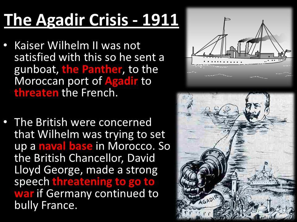 The Agadir Crisis - 1911