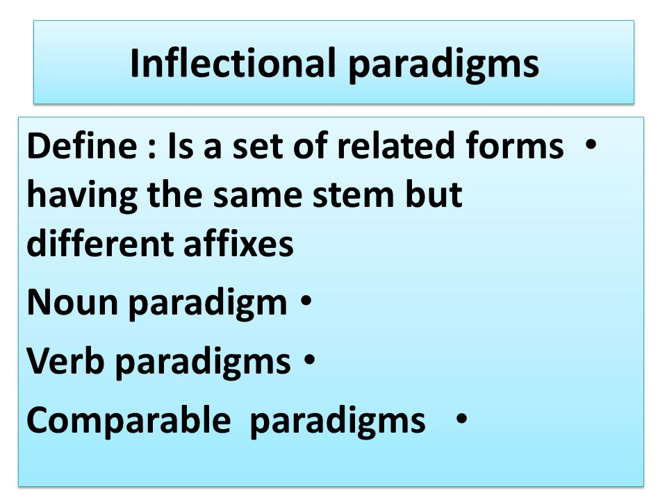 Inflectional paradigms